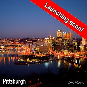Pittsburgh - Launching soon