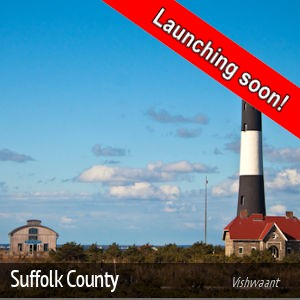 Suffolk County, NY - Launching soon